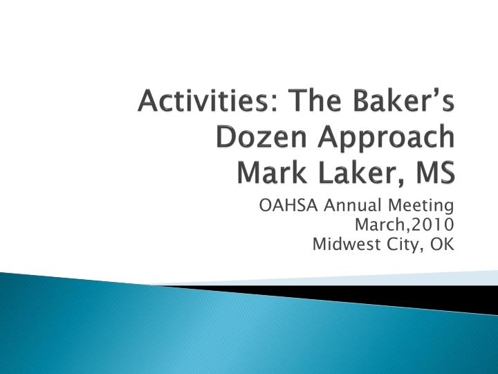 Activities: The Baker's Dozen Approach