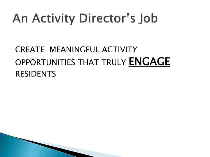 An Activity Director's Job