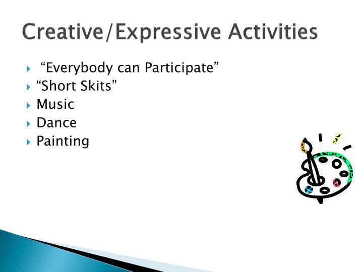 Creative/Expressive Activities