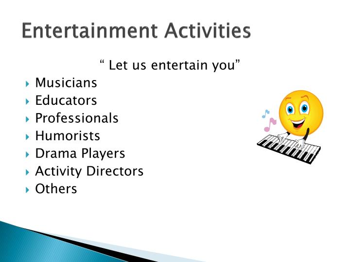 Entertainment Activities