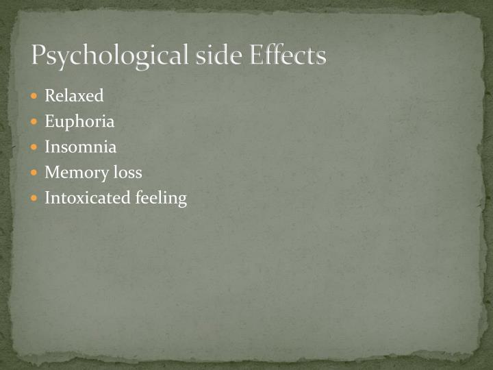 Psychological side Effects