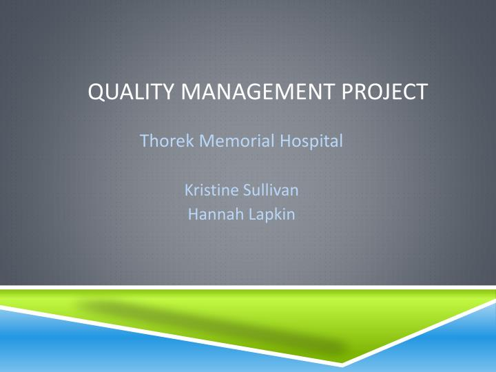 Quality management project