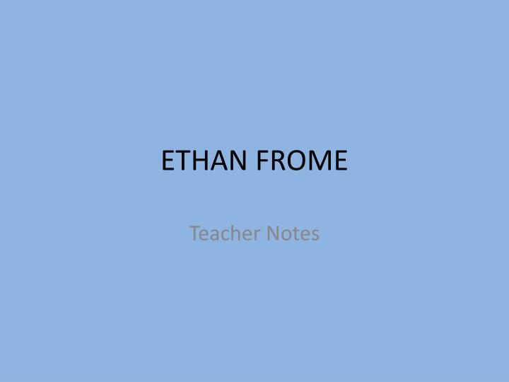 Ethan Frome Essay