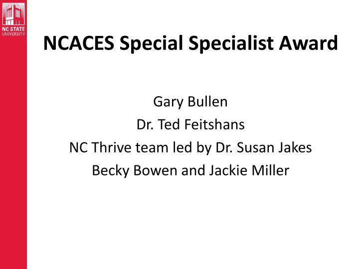 NCACES Special Specialist Award