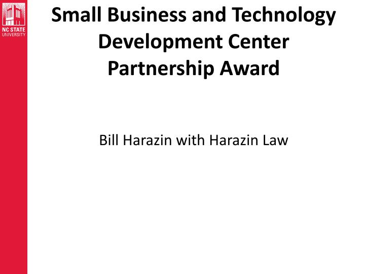 Small Business and Technology Development Center Partnership Award