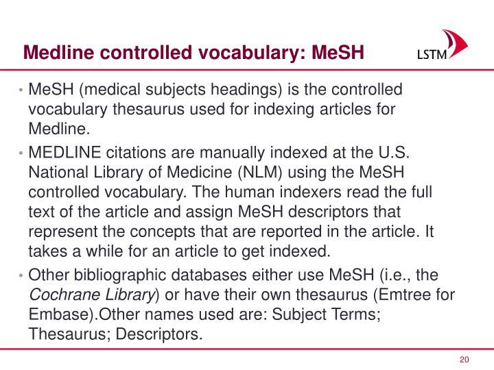 Medline controlled vocabulary: MeSH