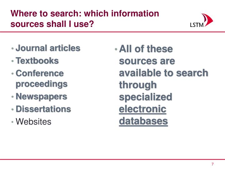 Where to search: which information sources shall I use?