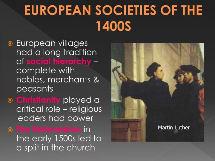 EUROPEAN SOCIETIES OF THE 1400S