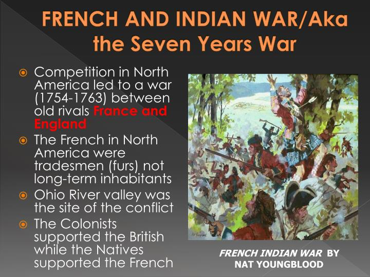 FRENCH AND INDIAN WAR/Aka the Seven Years War