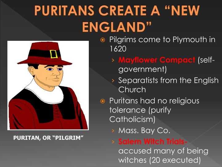 "PURITANS CREATE A ""NEW ENGLAND"""