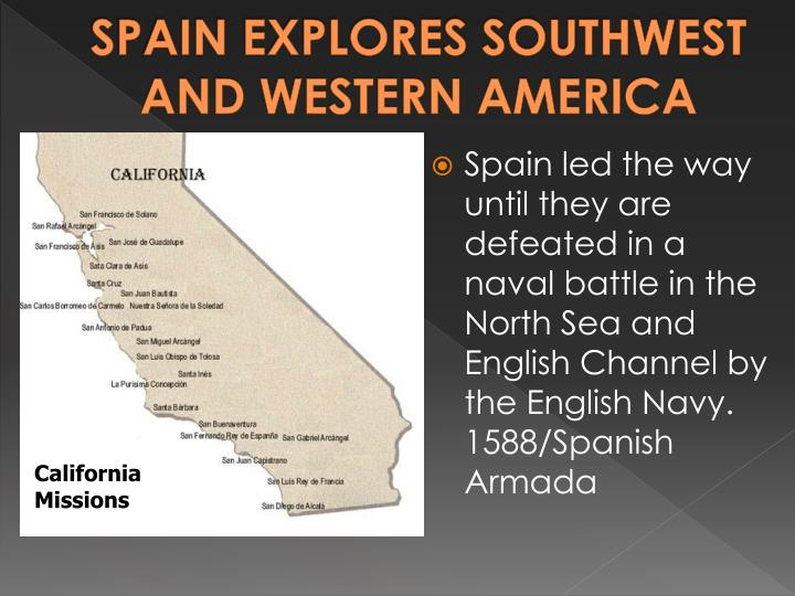 SPAIN EXPLORES SOUTHWEST AND WESTERN AMERICA