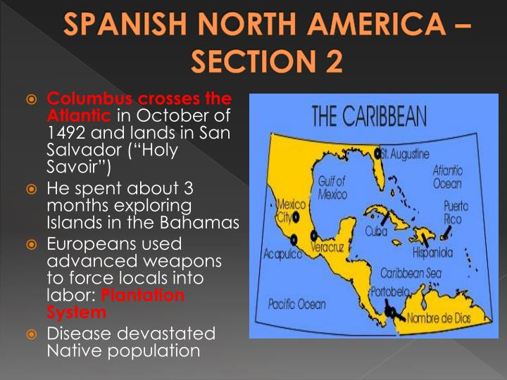 SPANISH NORTH AMERICA – SECTION 2