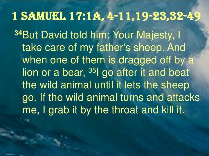 1 Samuel 17:1a, 4-11,19-23,32-49