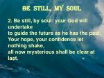 be still my soul2