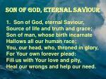 son of god eternal saviour