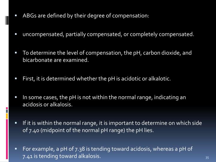 ABGs are defined by their degree of compensation: