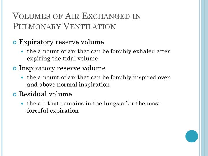 Volumes of Air Exchanged in Pulmonary Ventilation