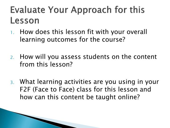 Evaluate your approach for this lesson