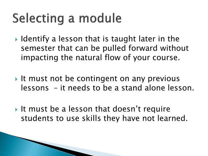 Selecting a module