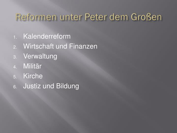 Reformen unter Peter dem Großen