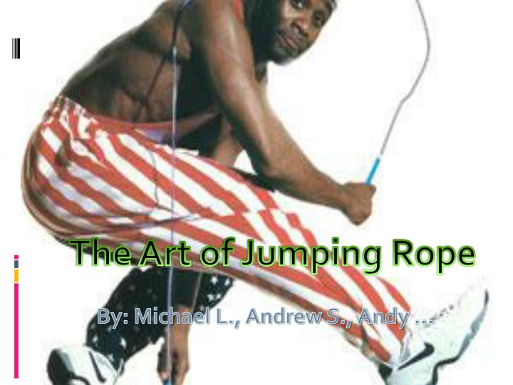 The Art of Jumping Rope