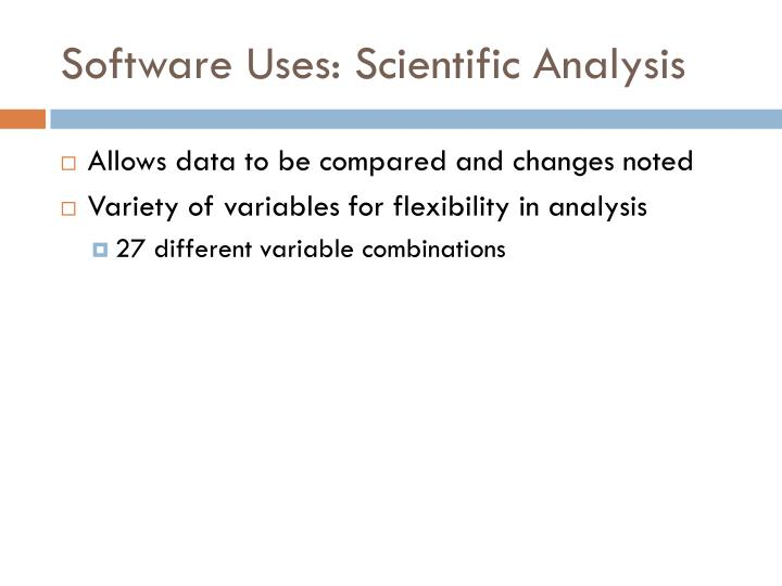 Software Uses: Scientific Analysis