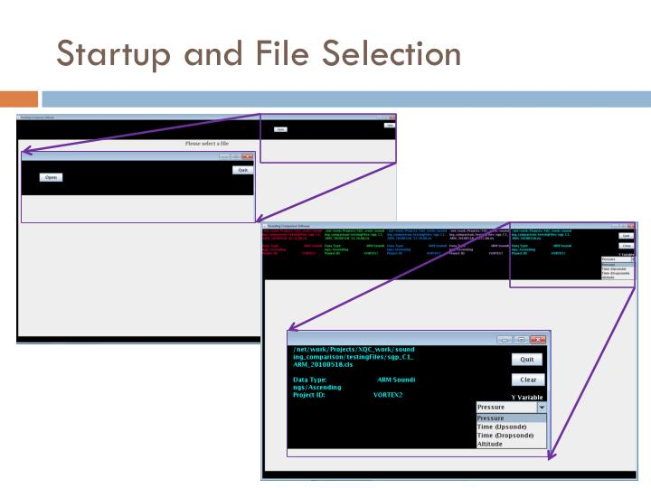 Startup and File Selection