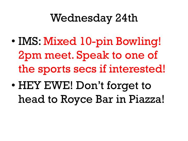 Wednesday 24th