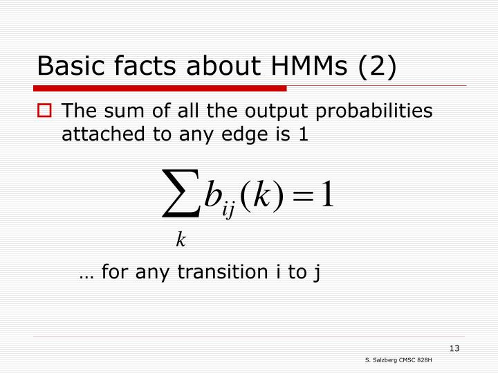 Basic facts about HMMs (2)