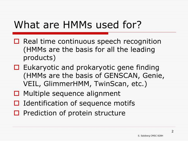 What are HMMs used for?