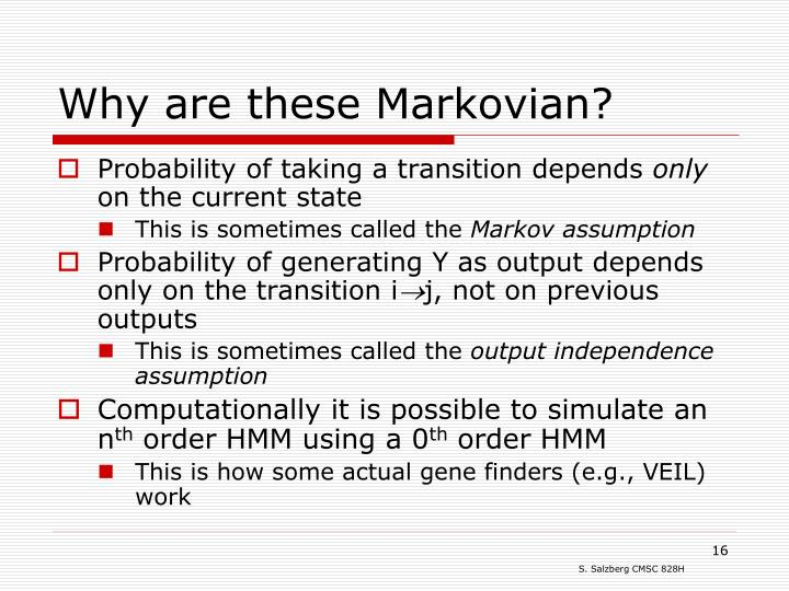 Why are these Markovian?