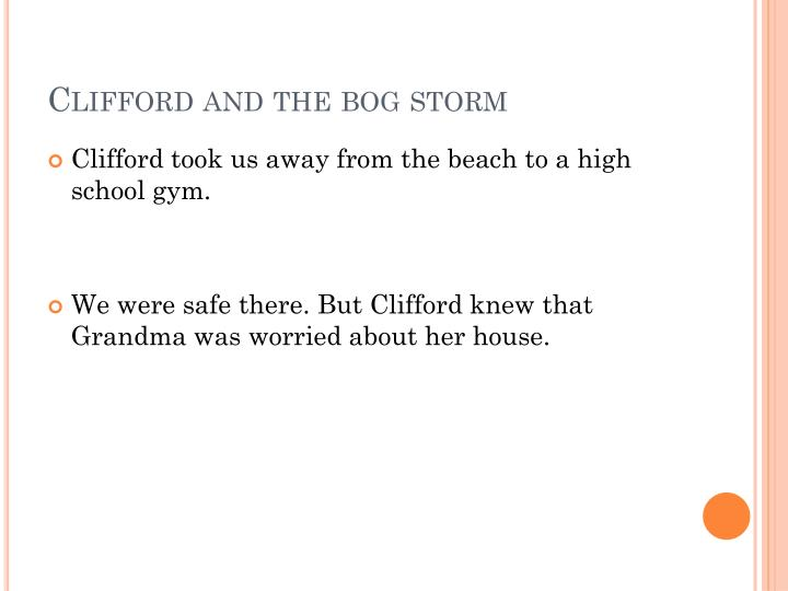 Clifford and the bog storm
