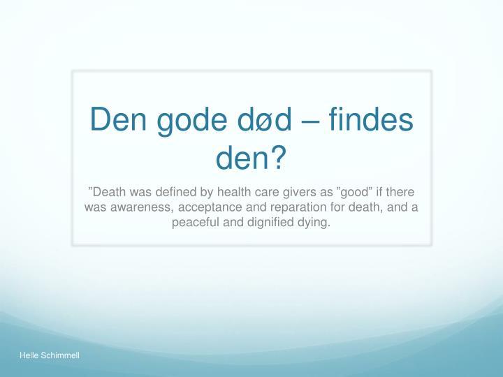Den gode død – findes den?