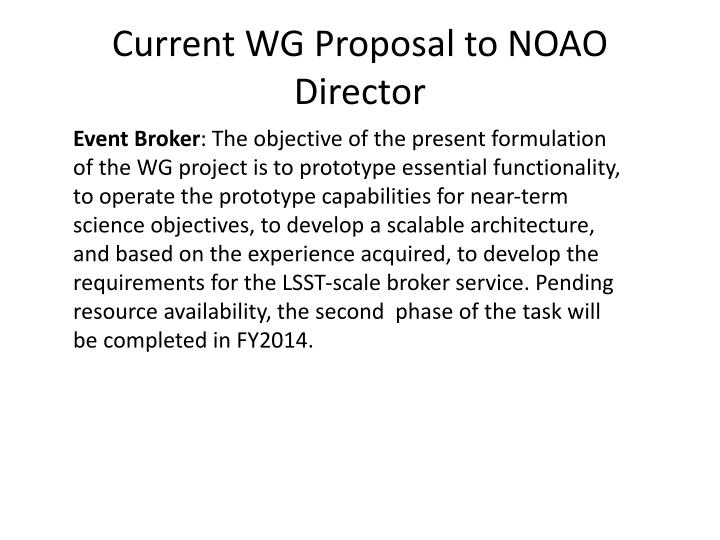 Current WG Proposal to NOAO Director
