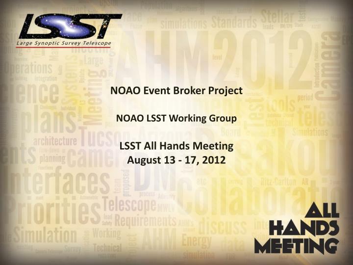 NOAO Event Broker Project