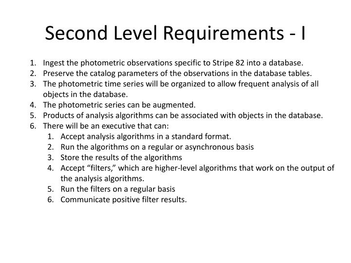 Second Level Requirements - I