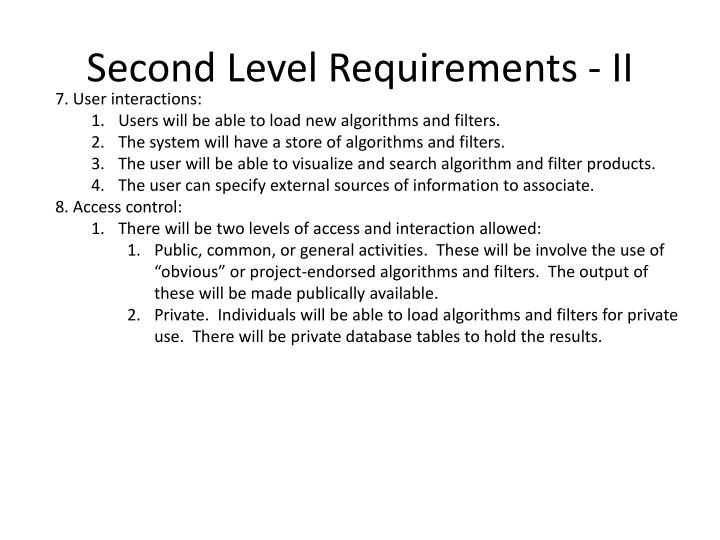 Second Level Requirements - II