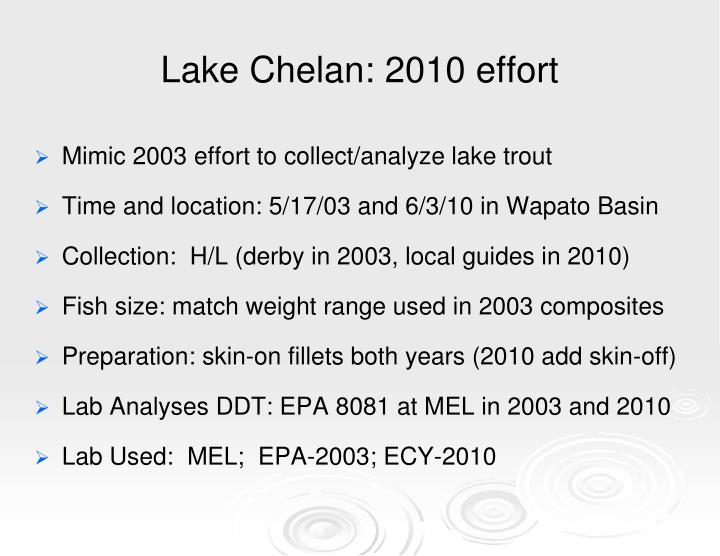 Lake Chelan: 2010 effort