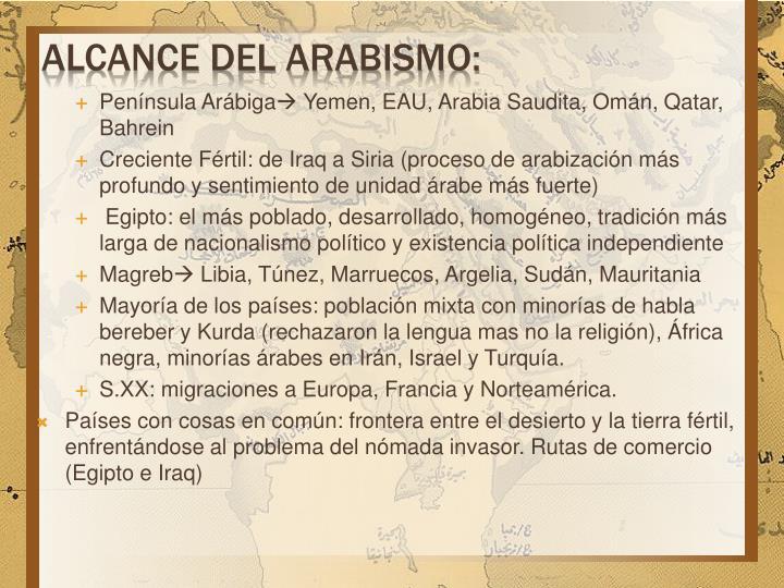 ALCANCE DEL ARABISMO:
