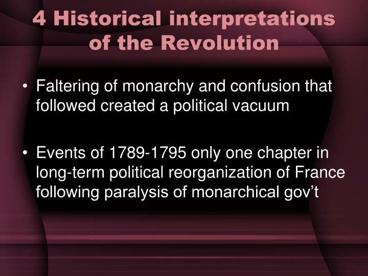 4 Historical interpretations of the Revolution