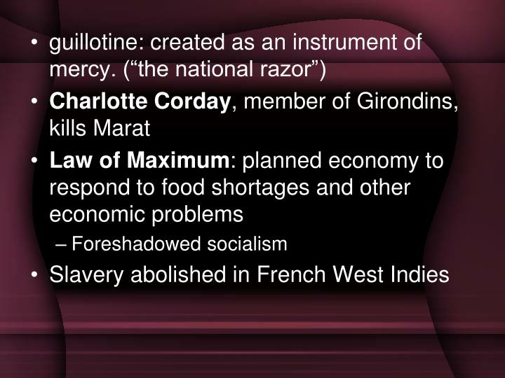 "guillotine: created as an instrument of mercy. (""the national razor"")"