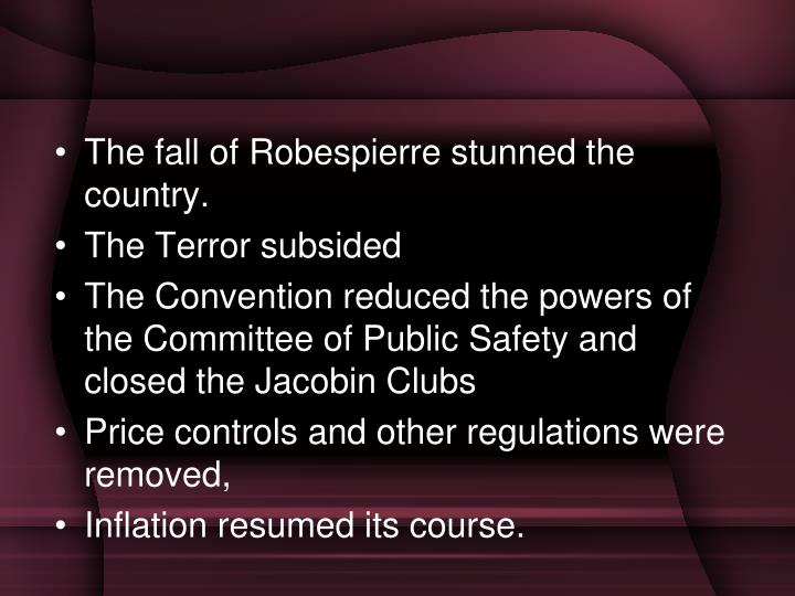 The fall of Robespierre stunned the country.
