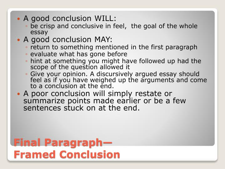 How do you write a good conclusion