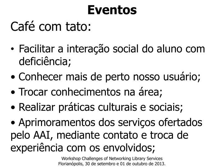 Café com tato: