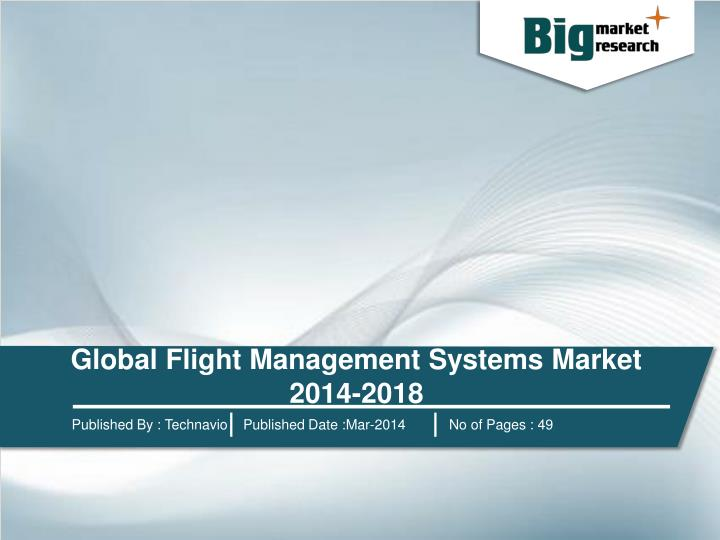 Global Flight Management Systems Market 2014-2018