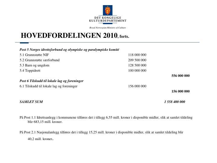 HOVEDFORDELINGEN 2010