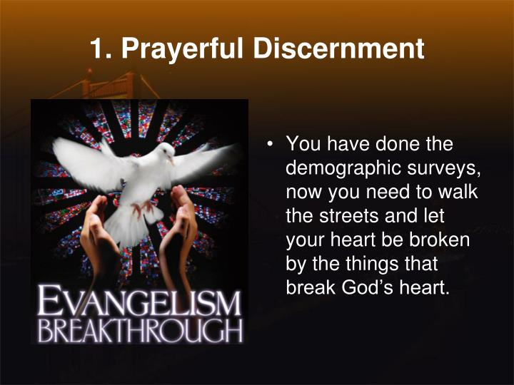 1. Prayerful Discernment