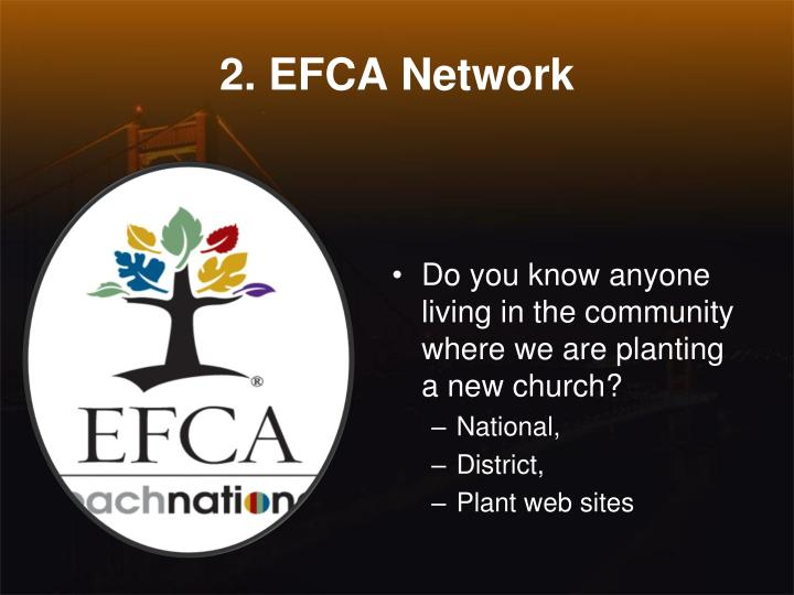 2. EFCA Network