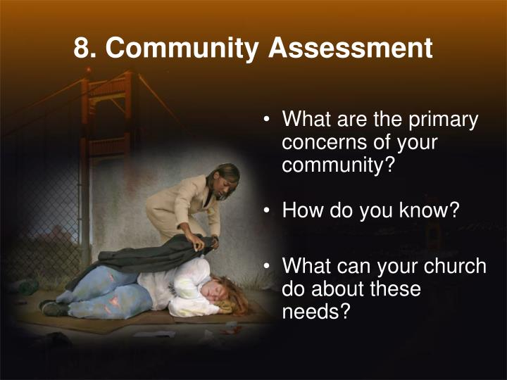 8. Community Assessment