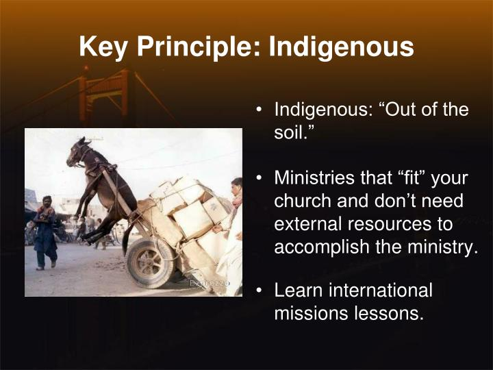 Key Principle: Indigenous